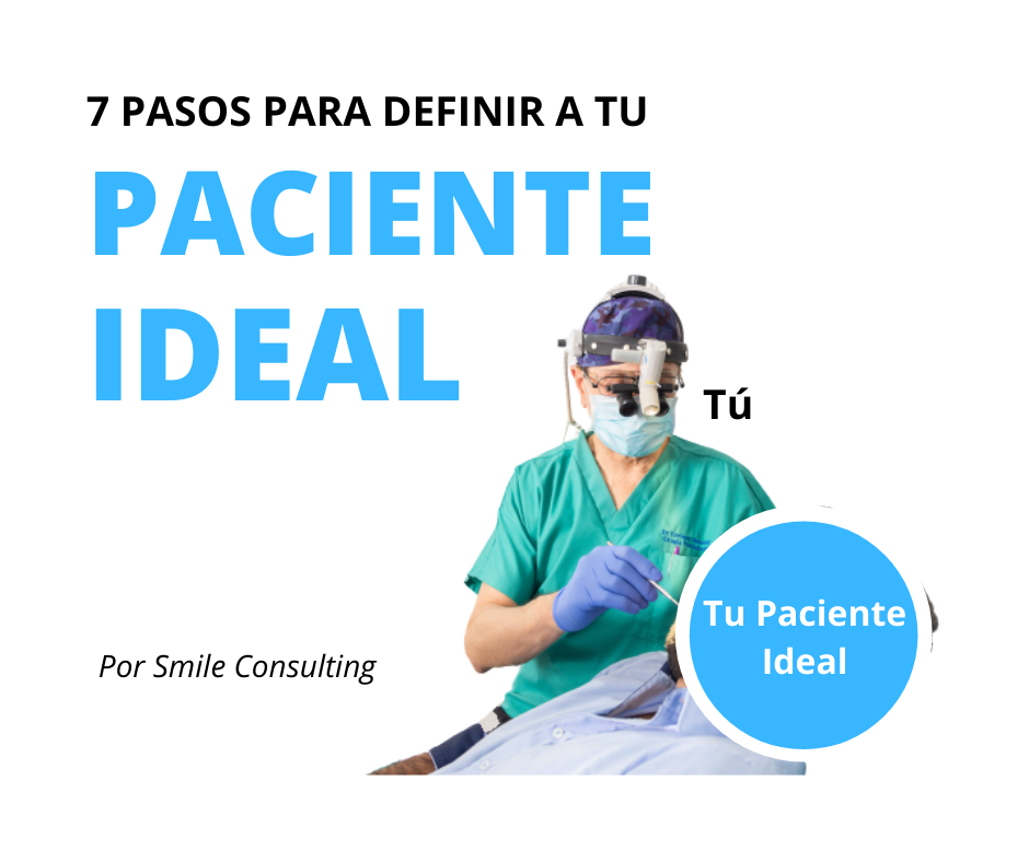 7 Pasos Para Definir A Tu Paciente Ideal