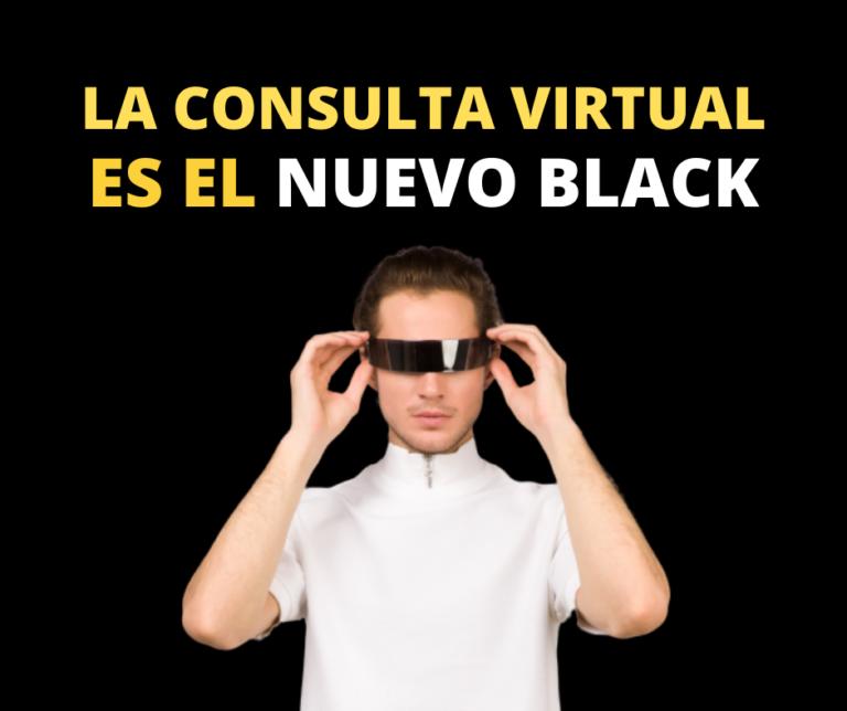 La Consulta Virtual Es El Nuevo Black