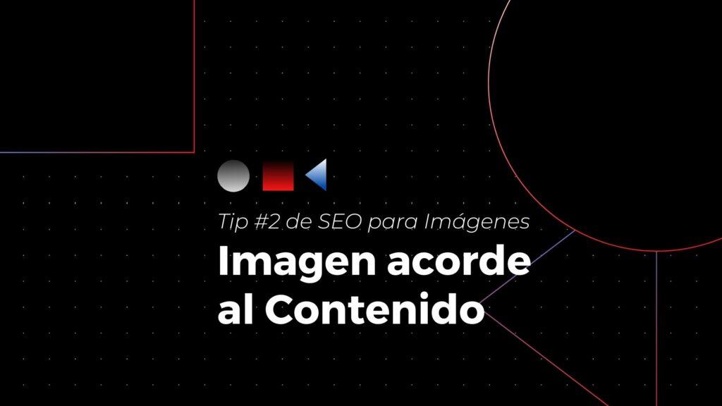 Tip #2 de seo para imágenes- imagen acorde al contenido